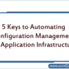 automating-configuration-management-for-application-infrastructure