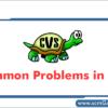 cvs-common-problems
