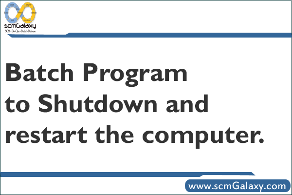 batch-program-to-shutdown-restart-computer