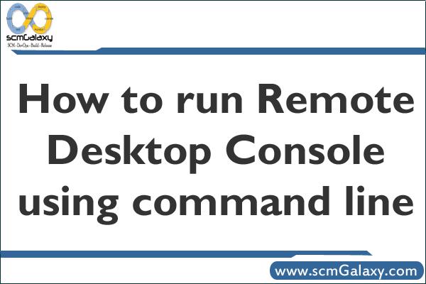 remote-desktop-console-using-command-line