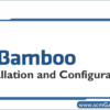 bamboo-installation-and-configuration