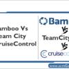 bamboo-vs-teamcity-vs-crui