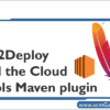 ec2deploy-cloud-tools-maven-plugin