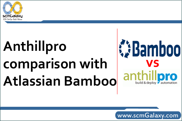 anthillpro-vs-atlassian-bamboo