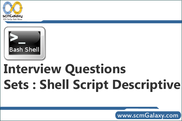 shell-script-descriptive-interview-questions-sets