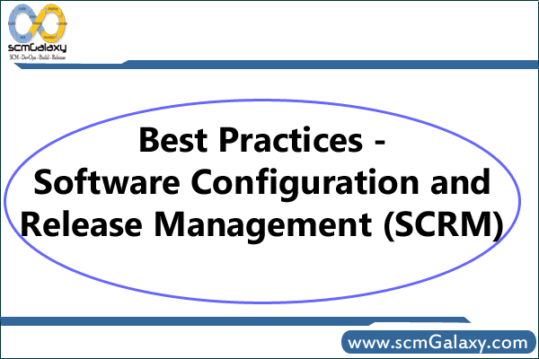software-configuration-and-release-management-best-practices