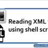 read-xml-file-using-shell-script