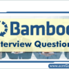 bamboo-interview-questions