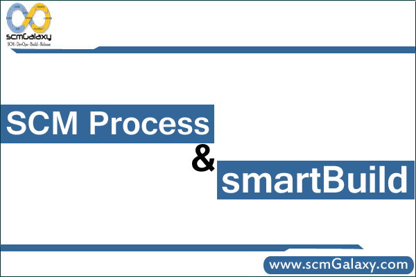 scm-process-and-smartbuild