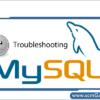mysql-troubleshooting