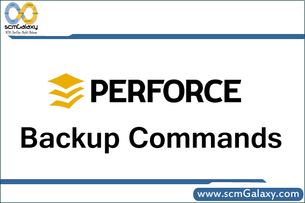 perforce-backup-commands