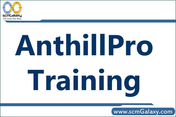 anthillpro-training