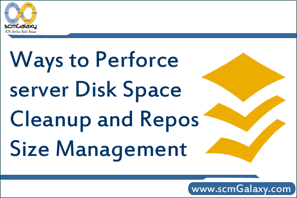 perforce-server-disk-space-cleanup-and-repos-size-management