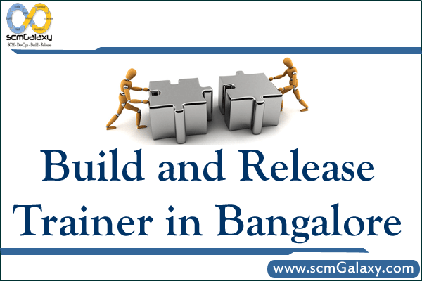 build-and-release-trainer-in-bangalore