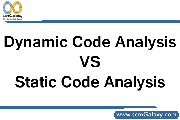dynamic-code-analysis-vs-static-code-analysis