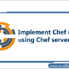 implement-chef-roles-using-chef-server