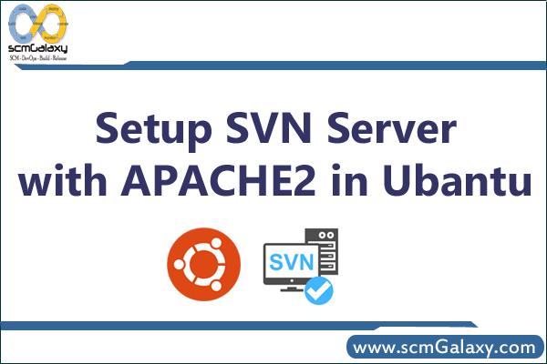 setup-svn-server-with-apache2-in-ubantu
