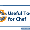 useful-tools-for-chef