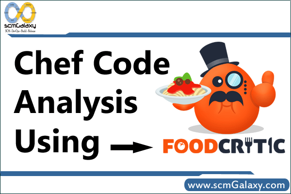 Chef Code Analysis using Foodcritic | Foodcritic Tutorial