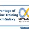 advantage-of-online-training-at-scmgalaxy