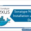 sonatype-nexus-installation-using-docker
