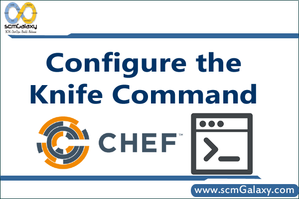 configure-the-knife-command