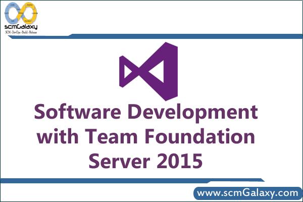 software-development-with-team-foundation-server-2015