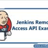 jenkins-remote-access-api-example