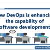 devops-is-enhancing-the-capability-of-software-development