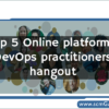 top-5-online-platforms-where-devops-practitioners-hangout