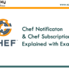 chef-notifies-and-subscribes-explained-with-examples