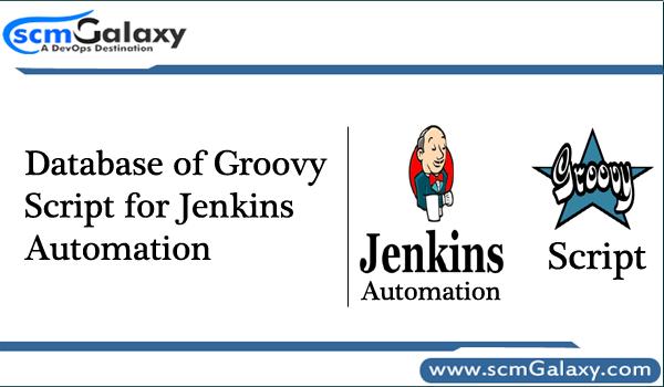 Database of Groovy Script for Jenkins Automation - DevOps Tutorials