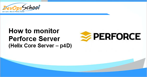 Perforce Archives - DevOps Tutorials