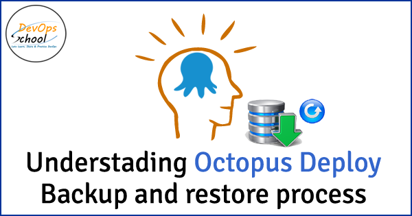 octopus-deploy-backup-and-restore