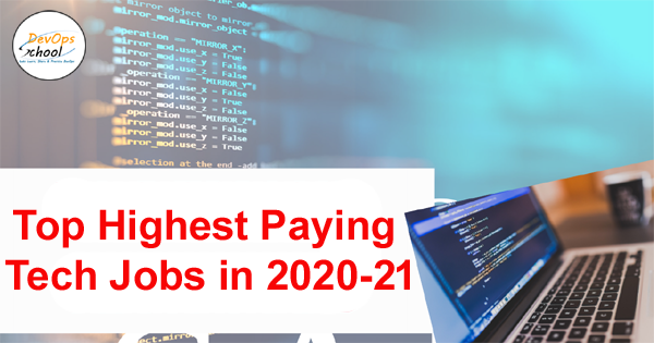 top-highest-paying-tech-jobs-2020-21